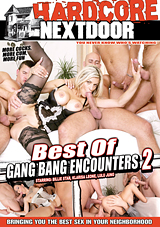 Best Of Gang Bang Encounters 2