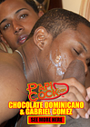 Chocolate Dominicano And Gabriel Gomez