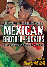 Mexican Brother-Fuckers