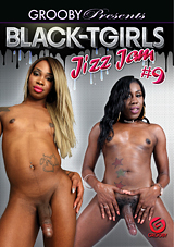 Black-Tgirls Jizz Jam 9