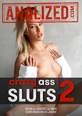 Crazy Ass Sluts 2