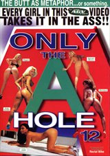 Only the A Hole 12