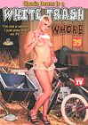 White Trash Whore 39: Claudia Downs