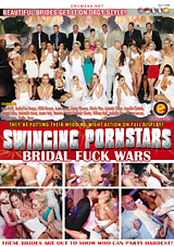 Swinging Pornstars: Bridal Fuck Wars