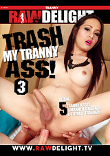 Trash My Tranny Ass 3
