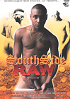 South Side Raw