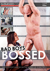 Bad Boys Bossed
