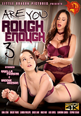 Are You Rough Enough 3