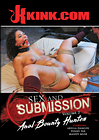 Sex And Submission 2: Anal Bounty Hunter