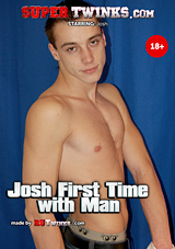 Josh First Time With Man