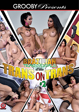 Brazilian Transsexuals: Trans On Trans 2