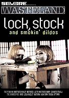 Lock, Stock And Smokin' Dildos