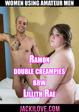 Ramon Double Creampies BBW Lillith Rae