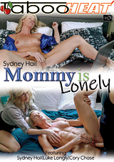 Sydney Hail In Mommy Is Lonely