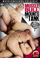 MuscleBull Mounts The Tank