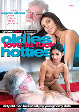 Oldies Love To Fuck Hotties