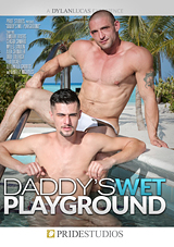 Daddy's Wet Playground