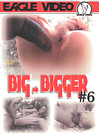 Big And Bigger 6