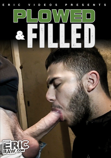 plowed and filled, eric raw, ericvideos, eric paris, David Andrzej, Dani Robles, Teddy Torres, Rocco XXL, Kamel, Milan, Yanni, Mehdi, Darko