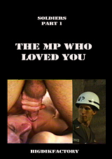 Soldiers: The MP Who Loved You