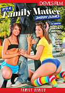 It's A Family Matter: Daddy Issues
