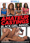 Amateur Castings: Black Girl Magic