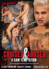 Young Bastards 10: Cruised And Abused A Raw Temptation