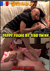 Daddy Fucked By Tibo Twink