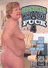 Grandmas Who Love To Fuck 4