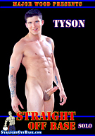 Straight Off Base: Solo Tyson