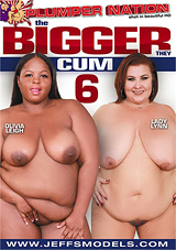 The Bigger They Cum 6