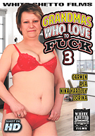 Grandmas Who Love To Fuck 3