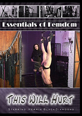 Essentials Of Femdom: This Will Hurt