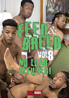 Feed And Breed 8: No Load Refused
