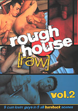 Rough House Raw 2