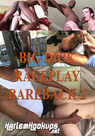 Big Dick Raceplay Bareback 2
