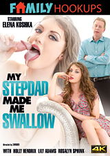 My Stepdad Made Me Swallow