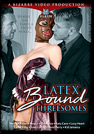 Latex Bound Threesomes
