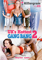UK's Hottest Gang Bang 2