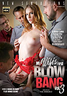 My Wife's First Blow Bang 3