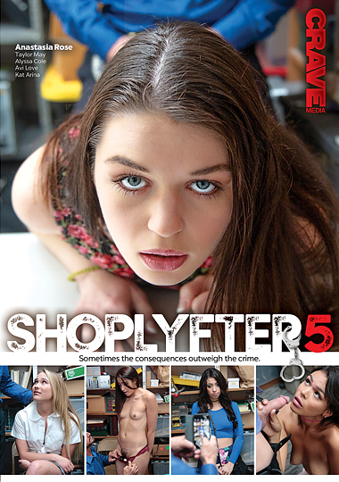 crave media, shoplyfter 5, teen, reality based, Anastasia Rose, Alyssa Cole, Avi Love, Kat Arina, Taylor May