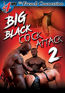 Big Black Cock Attack 2