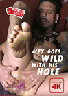 Alex Goes Wild With His Hole