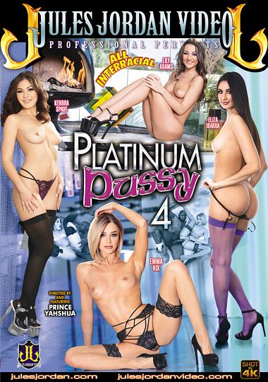 platinum pussy 4, jules jordan video, prince yahshua, emma hix, lily adams, kendra spade, eliza ibarra, interracial, big dick