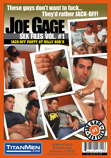 Joe Gage Sex Files 01 Jack-Off Party at Billy Bobs Cover Back