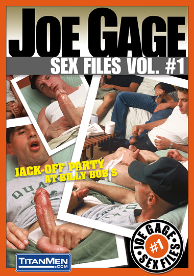 Joe Gage Sex Files 01 Jack-Off Party at Billy Bobs Cover Front