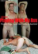 Julian: Playing With My Ass