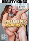 Drilling Mommy 6