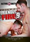 Friendly Fire 9