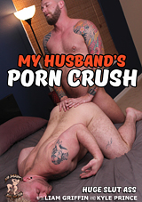 My Husband's Porn Crush: Huge Slut Ass